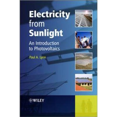 Electricity from Sunlight: An Introduction to Photovoltaics (Inbunden, 2010)