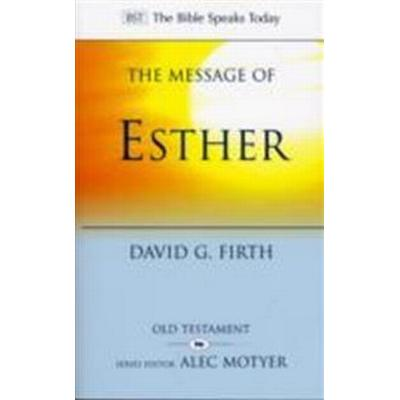 Message of esther - god present but unseen (Pocket, 2010)