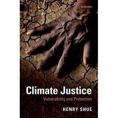 Climate Justice: Vulnerability and Protection (Häftad, 2016)