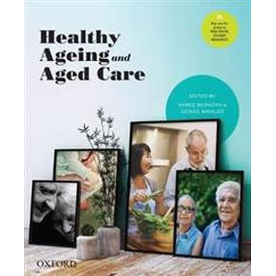Healthy Ageing and Aged Care (Pocket, 2017)