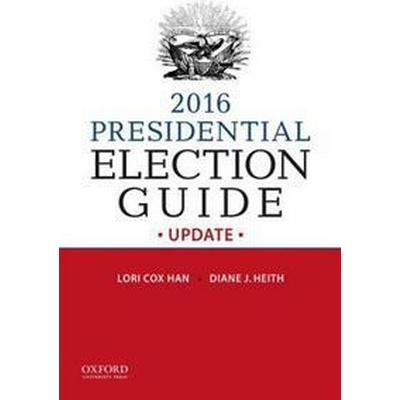 2016 Presidential Election Guide Update (Häftad, 2016)