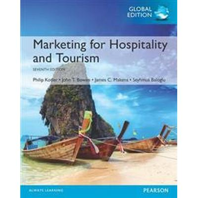 Marketing for Hospitality and Tourism, Global Edition (Häftad, 2016)