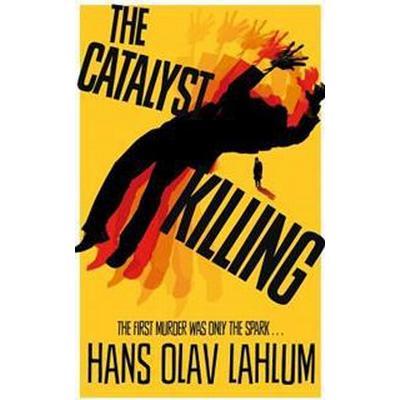 The Catalyst Killing (Häftad, 2017)