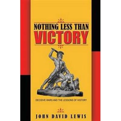 Nothing Less Than Victory (Pocket, 2013)