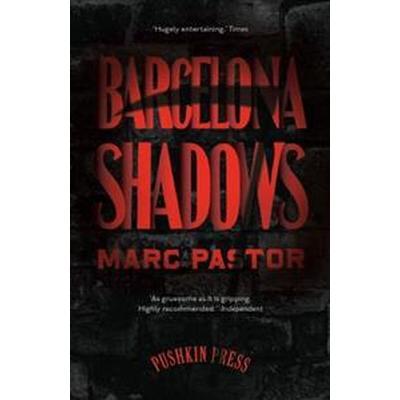 Barcelona Shadows (Häftad, 2015)