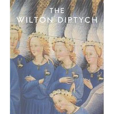 The Wilton Diptych (Inbunden, 2015)