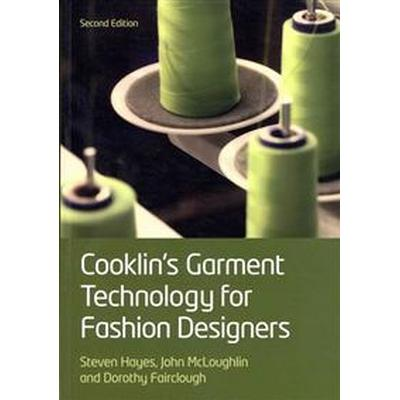 Cooklin's Garment Technology for Fashion Designers (Häftad, 2012)