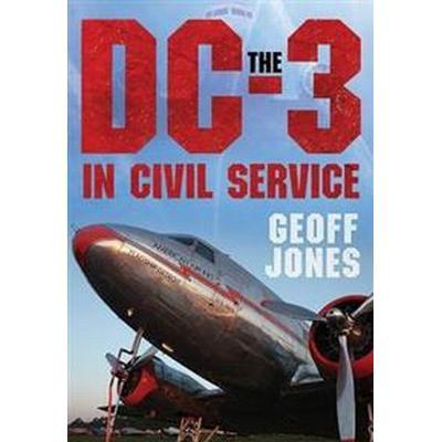Douglas DC-3: 80 Glorious Years (Inbunden, 2014)
