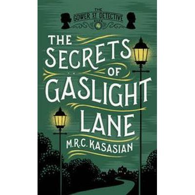 The Secrets of Gaslight Lane (Inbunden, 2016)