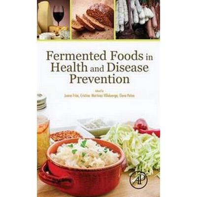 Fermented Foods in Health and Disease Prevention (Inbunden, 2016)