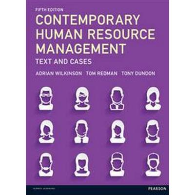 Contemporary human resource management - text and cases (Pocket, 2016)
