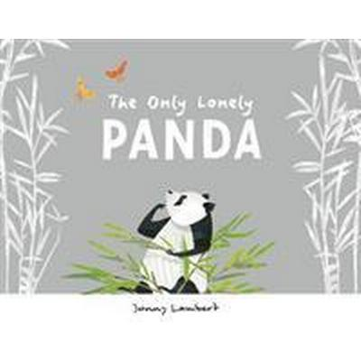 Only Lonely Panda (Inbunden, 2017)