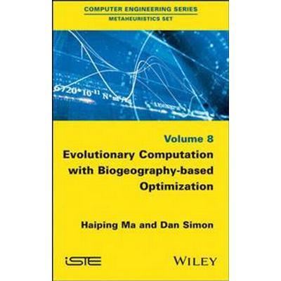 Evolutionary Computation with Biogeography-Based Optimization (Inbunden, 2017)