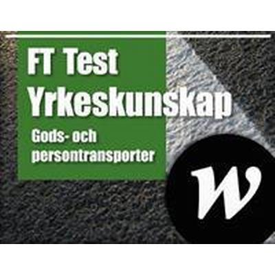 FT Test Yrkeskunskap Webb lärarlicens 18 mån (Övrigt format, 2015)