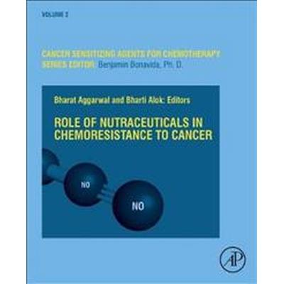 Role of Nutraceuticals in Cancer Chemosensitization (Pocket, 2017)