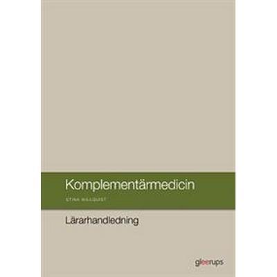 Komplementärmedicin Lärarhandledning (Spiral, 2016)