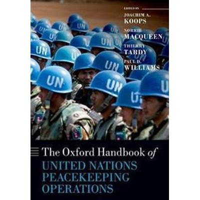 The Oxford Handbook of United Nations Peacekeeping Operations (Pocket, 2017)