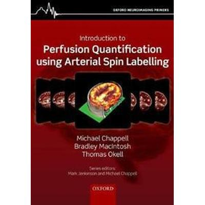 Introduction to Perfusion Quantification Using Arterial Spin Labelling (Pocket, 2018)