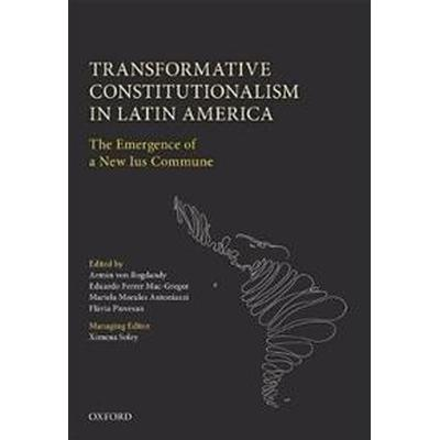Transformative Constitutionalism in Latin America (Inbunden, 2017)