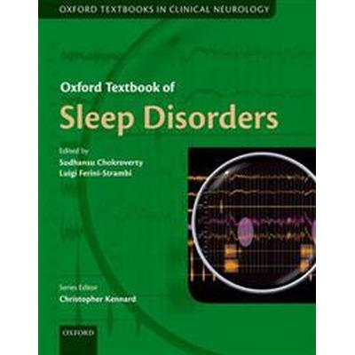 Oxford Textbook of Sleep Disorders (Inbunden, 2017)