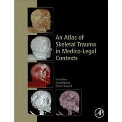An Atlas of Skeletal Trauma in Medico-legal Contexts (Inbunden, 2017)