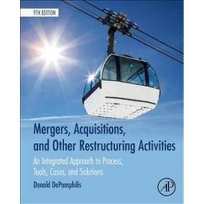 Mergers, Acquisitions, and Other Restructuring Activities (Inbunden, 2017)