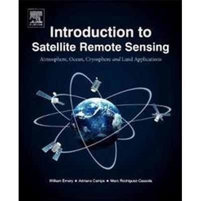 Introduction to Satellite Remote Sensing (Pocket, 2017)
