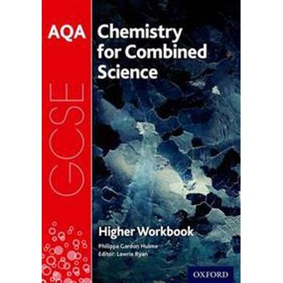 AQA GCSE Chemistry for Combined Science (Trilogy) Workbook: Higher (Häftad, 2017)