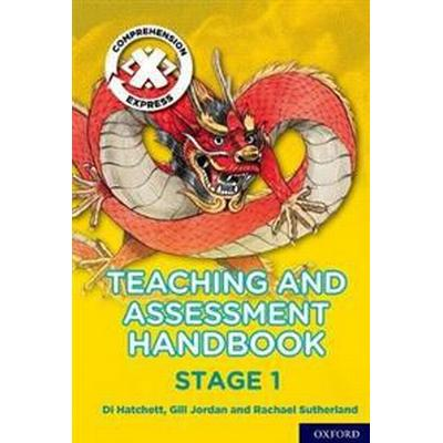 Project X Comprehension Express: Stage 1 Teaching & Assessment Handbook (Häftad, 2017)