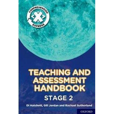Project X Comprehension Express: Stage 2 Teaching & Assessment Handbook (Häftad, 2017)