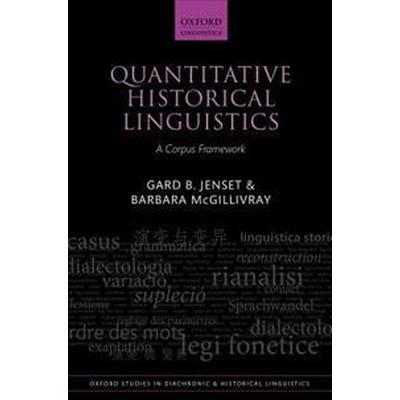 Quantitative Historical Linguistics (Inbunden, 2017)