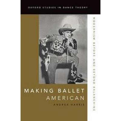 Making Ballet American (Pocket, 2017)