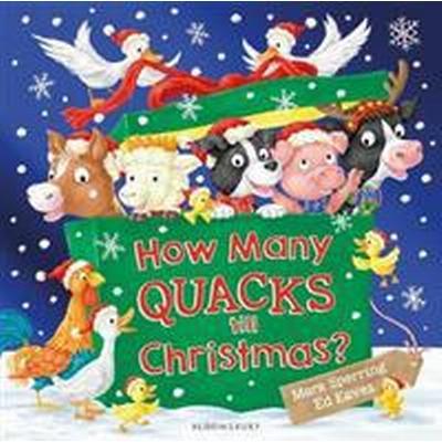How Many Quacks Till Christmas? (Häftad, 2017)