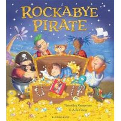 Rockabye Pirate (Inbunden, 2017)