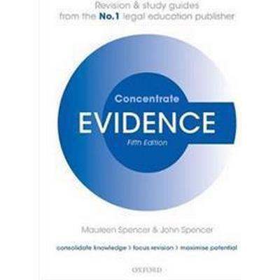 Evidence Concentrate: Law Revision and Study Guide (Häftad, 2017)