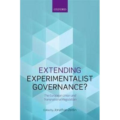 Extending Experimentalist Governance? (Pocket, 2017)