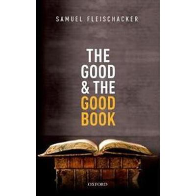 The Good and the Good Book (Pocket, 2017)