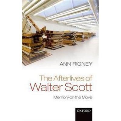 The Afterlives of Walter Scott (Pocket, 2017)