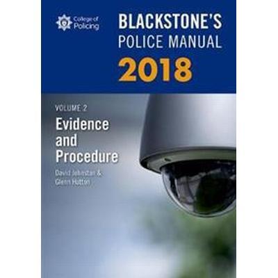 Blackstone's Police Manual Volume 2: Evidence and Procedure 2018 (Häftad, 2017)