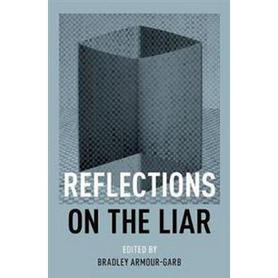 Reflections on the Liar (Inbunden, 2017)