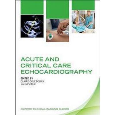 Acute and Critical Care Echocardiography (Häftad, 2017)