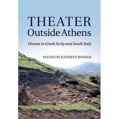 Theater Outside Athens (Häftad, 2017)