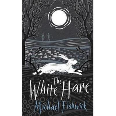 The White Hare (Inbunden, 2018)