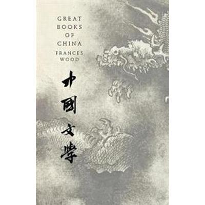 Great Books of China (Inbunden, 2017)