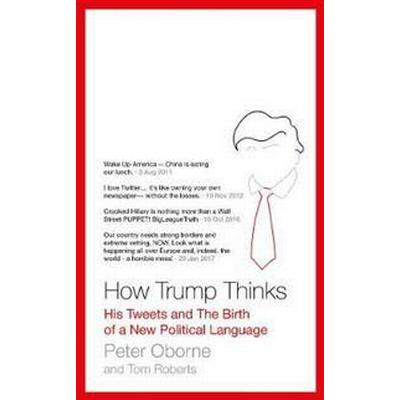 How Trump Thinks (Pocket, 2017)