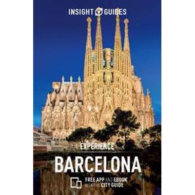 Insight Guides Experience Barcelona (Häftad, 2017)