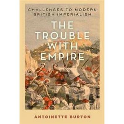 The Trouble With Empire (Pocket, 2017)