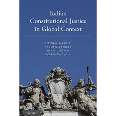 Italian Constitutional Justice in Global Context (Pocket, 2017)