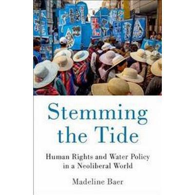 Stemming the Tide (Inbunden, 2017)