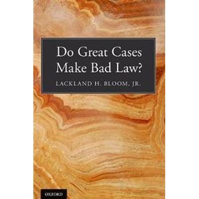 Do Great Cases Make Bad Law? (Pocket, 2017)